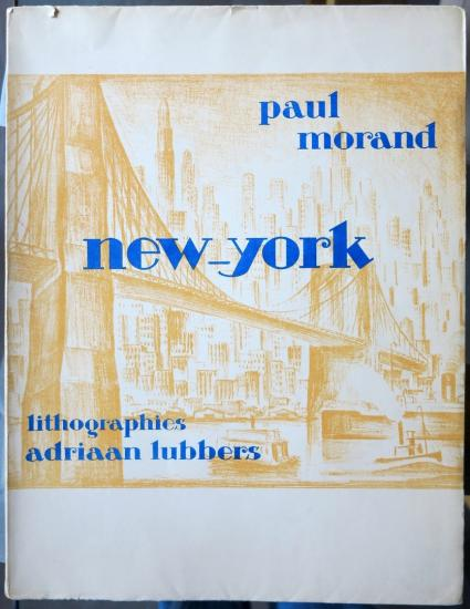 Adriaan Lubbers / Paul Morand - NEW-YORK